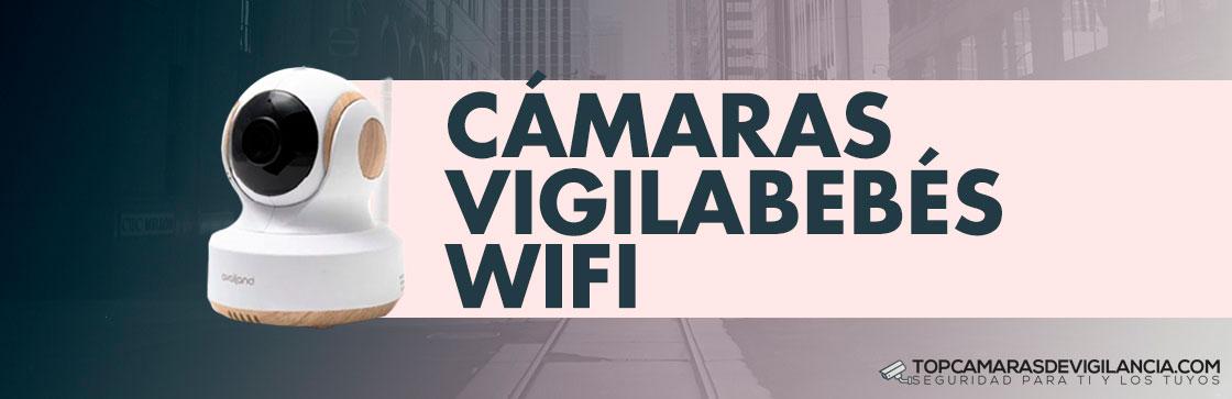 Cámaras Vigilabebés Wifi