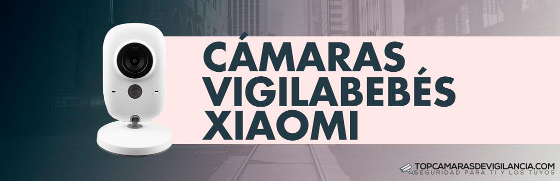 Cámaras Vigilabebés Xiaomi