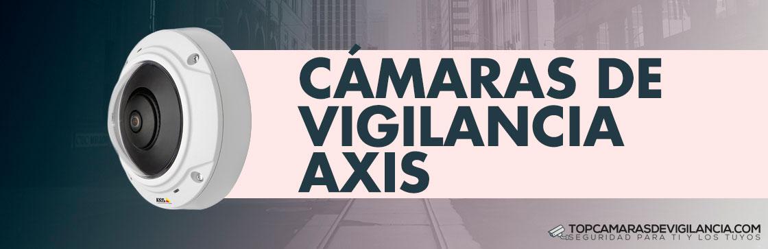 Mejores Cámaras Vigilancia Axis