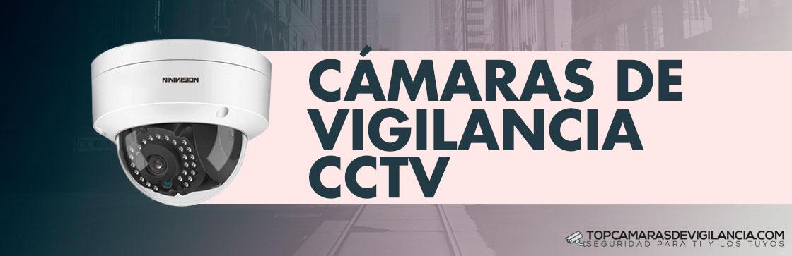 Mejores Cámaras de Vigilancia CCTV