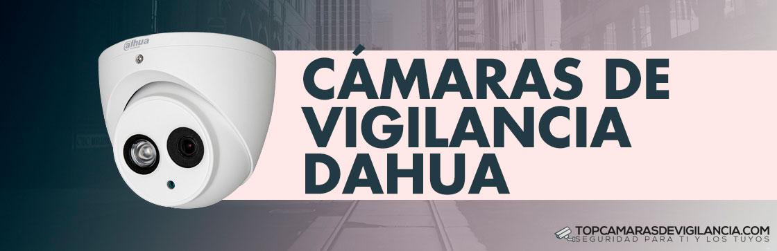 Mejores Cámaras Vigilancia Dahua