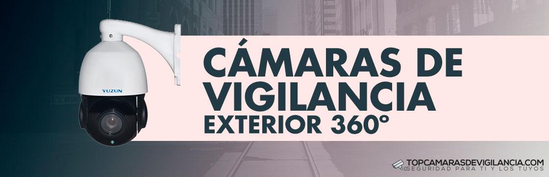 Mejores Cámaras Vigilancia Exterior 360 grados