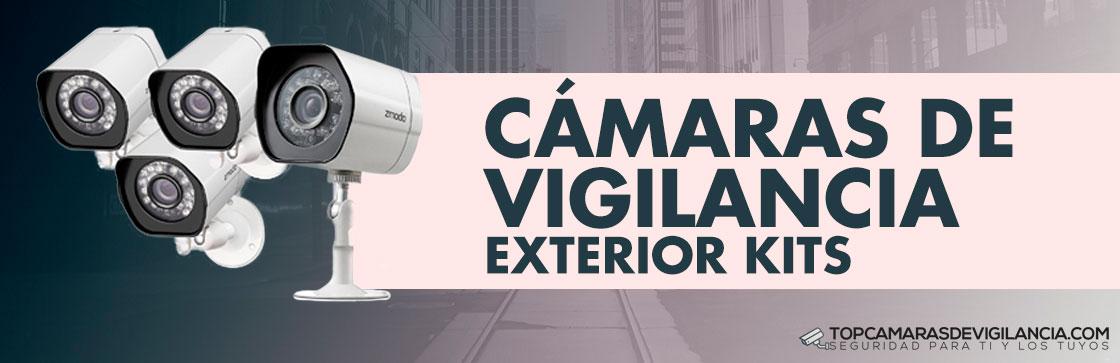 Mejores Kits Cámaras Vigilancia Exterior