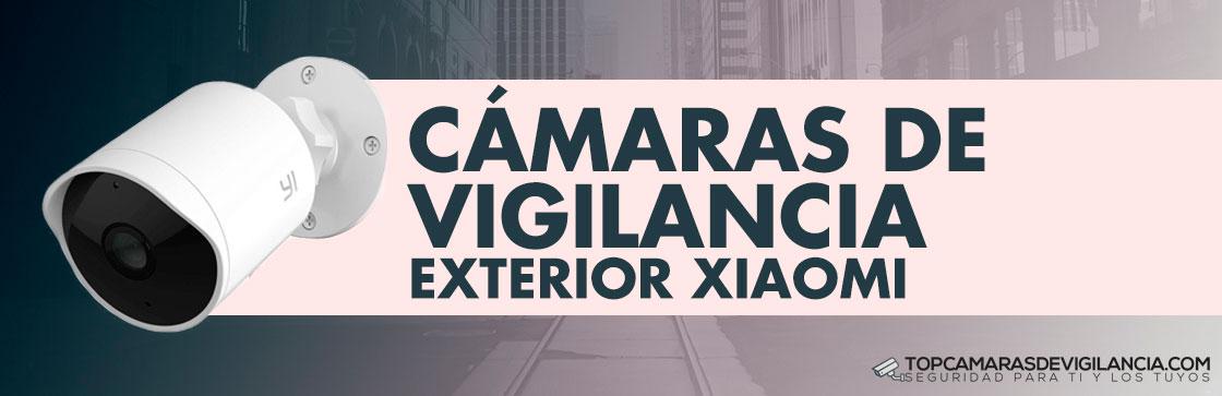 Mejores Cámaras Vigilancia Exterior Xiaomi