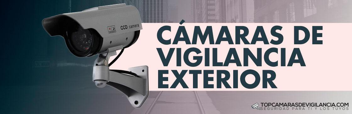 Mejores Cámaras Vigilancia Exterior
