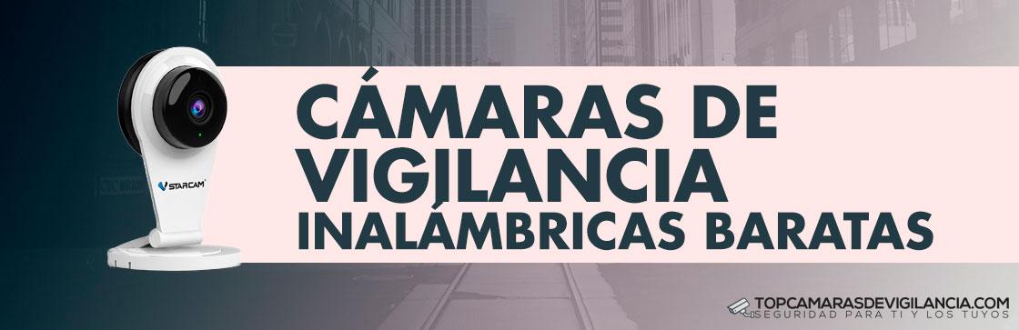 Mejores Cámaras de Vigilancia Inalámbricas Baratas