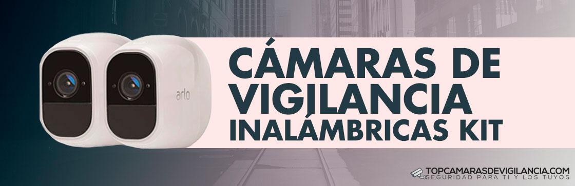 Mejores Kit Cámaras de Vigilancia Inalámbricas
