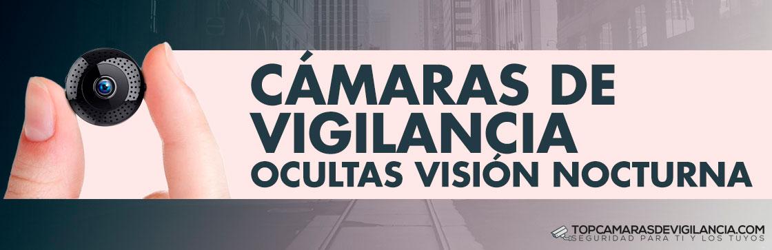 Mejores Cámaras de Vigilancia Ocultas Visión Nocturna