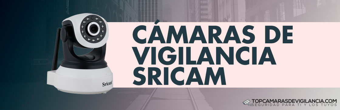 Mejores Cámaras Vigilancia Sricam