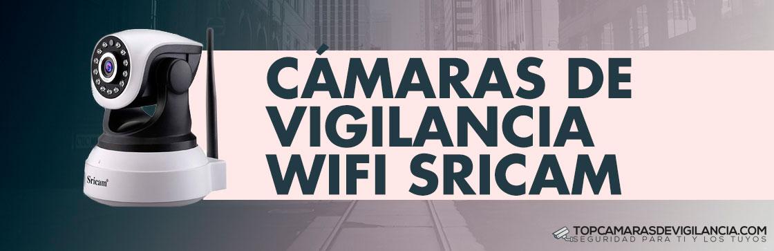 Mejores Cámaras Vigilancia Wifi Sricam