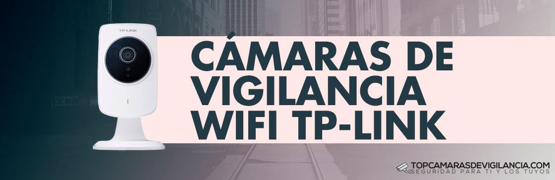 Mejores Cámaras Vigilancia Wifi TP-Link