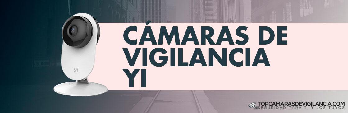 Mejores Cámaras Vigilancia Yi